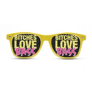 Bitches love bass, rave shades